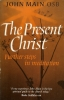 The Present Christ