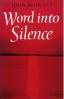 Word into Silence